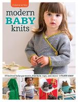 Modern Baby Knits: 23 Knitted Baby...