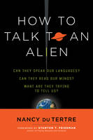 How to Talk to an Alien: Can They...