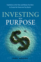 Investing with Purpose: Capitalize on...