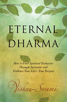 Eternal Dharma: How to Find Spiritual...