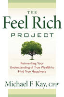 The Feel Rich Project: Reinventing...