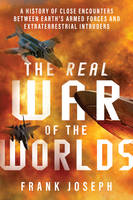 The Real War of the Worlds: A History...