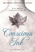 Conscious Ink: the Hidden Meaning of...