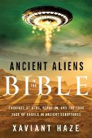 Ancient Aliens in the Bible: Evidence...