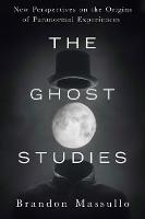 Ghost Studies: New Perspectives on ...