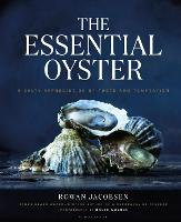 The Essential Oyster: A Salty...