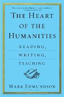 The Heart of the Humanities: Reading,...