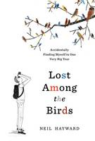 Lost Among the Birds: Accidentally...