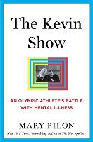 The Kevin Show: An Olympic Athlete's...