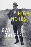 High Notes: Selected Writings of Gay...