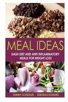 Meal Ideas: DASH Diet and Anti...