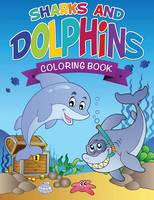Sharks and Dolphins Coloring Book
