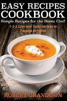 Easy Recipes Cookbook: Simple Recipes...