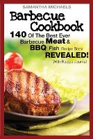 Barbecue Cookbook: 140 Of The Best...