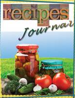 Recipe Journal For Cooks and Chefs