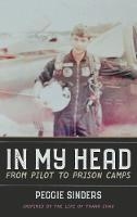 In My Head: From Pilot to Prison Camps