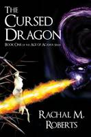 The Cursed Dragon - Book One of the...
