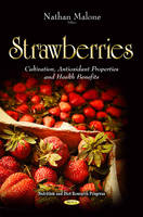 Strawberries: Cultivation, ...