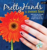 Pretty Hands & Sweet Feet: Paint Your...