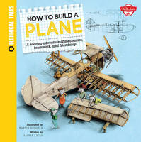 How to Build a Plane: A Soaring...