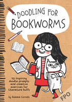 Doodling for Bookworms: 50 Inspiring...