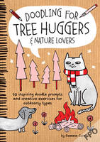 Doodling for Tree Huggers & Nature...