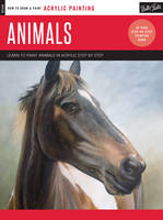Acrylic: Animals: Learn to Paint...