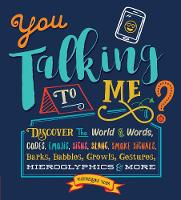You Talking to Me?: Discover the ...