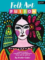 Folk Art Fusion: Learn to Paint...