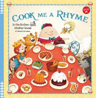 Cook Me a Rhyme: In the Kitchen with...
