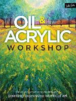 Oil & Acrylic Workshop: Classic and...