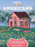 Folk Art Fusion: Americana: Learn to...