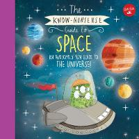The Know-Nonsense Guide to Space: An...