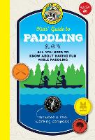 Ranger Rick Kids' Guide to Paddling:...