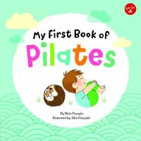 My First Book of Pilates: Pilates for...
