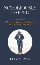 Notoriously Dapper: How to Be a ...