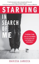 Starving In Search of Me: A...