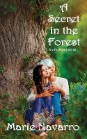 A Secret in the Forest