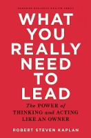 What You Really Need to Lead: The...