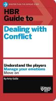 HBR Guide to Dealing with Conflict...
