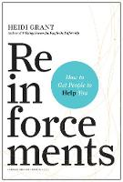 Reinforcements: How to Get People to...