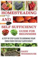 Homesteading and Self Sufficiency...