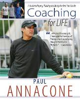 Coaching for Life: A Guide to ...