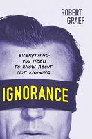 Ignorance: Everything You Need to ...
