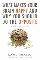 What Makes Your Brain Happy And Why...