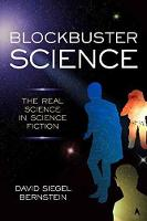Blockbuster Science: The Real Science...