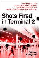 Shots Fired in Terminal 2: A Witness...