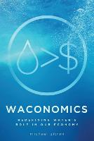 Waconomics: Redefining Water's Role ...