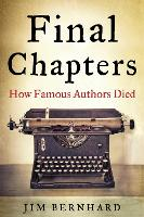 Final Chapters: How Famous Authors Died