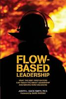 Flow-Based Leadership: What the Best...